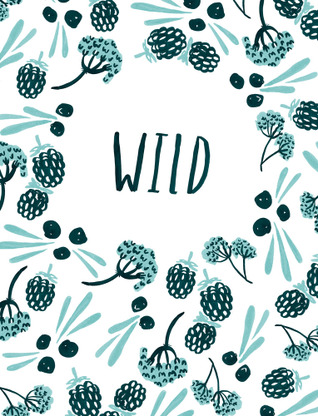 Bethany Thompson - cover design for WILD, a zine about foraging